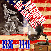American Big Band Jazz 1926-1941 by Various Artists