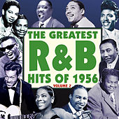 The Greatest R&B Hits of 1956, Vol. 2 von Various Artists