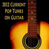 2012 Current Pop Tunes on Guitar by The O'Neill Brothers Group
