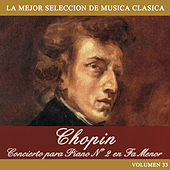 Chopin: Concierto para Piano No. 2 en Fa Menor by Orquesta Lírica de Barcelona