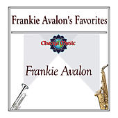 Frankie Avalon's Favorites by Frankie Avalon