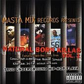 Traum Presents: Natural Born Killas Vol. 1 by Various Artists