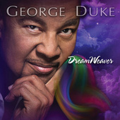 DreamWeaver by George Duke