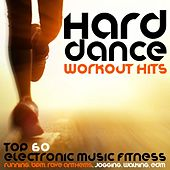 Hard Dance Workout Hits - Top 60 Electronic Dance Fitness, Running, BPM, Rave Anthems, Jogging, Walking, Edm by Various Artists