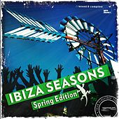 Ibiza Seasons (Spring Edition) by Various Artists