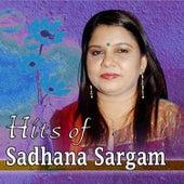 Hits of Sadhana Sargam by Sadhana Sargam