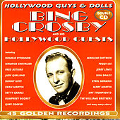 Bing Crosby And His Hollywood Guests by Bing Crosby