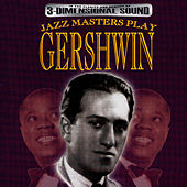 Jazz Masters Play Gershwin by George Gershwin