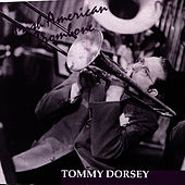 Irish American Trombone by Tommy Dorsey