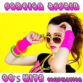 Foreign Affair (80's Hits Compilation) by Disco Fever