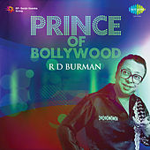 Prince of Bollywood - R.D. Burman by Various Artists