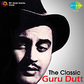 The Classic Guru Dutt by Various Artists