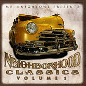 Neighborhood Classics Vol.1 by Various Artists