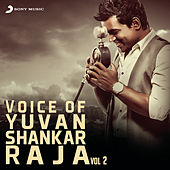 Voice of Yuvanshankar Raja, Vol. 2 by Yuvan Shankar Raja