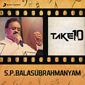 Take 10: S.P. Balasubrahmanyam by Various Artists
