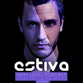 Estiva pres. Next Level Podcast Top 10 - June 2013 - EP by Various Artists