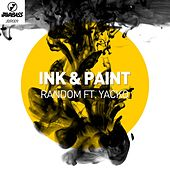 Ink & Paint (feat. Yacko) - Single by Random