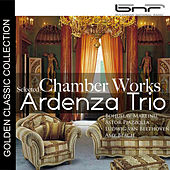 Martinu - Piazzolla - Beethoven - Amy Beach: Selected Chamber Works by Ardenza Trio