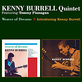 Weaver of Dreams + Introducing Kenny Burrell (Bonus Track Version) by Kenny Burrell