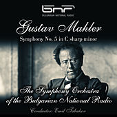 Gustav Mahler: Symphony No. 5 in C-Sharp Minor by Emil Tabakov