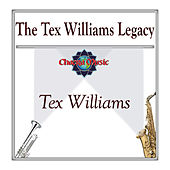 The Tex Williams Legacy by Tex Williams