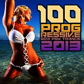 100 Progressive Goa Psytrance 2013 by Various Artists