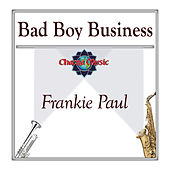 Bad Boy Business by Frankie Paul