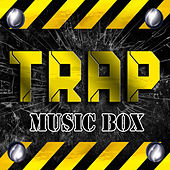 Trap Music Box by Various Artists