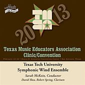 2013 Texas Music Educators Association (TMEA): Texas Tech University Symphonic Wind Ensemble by Texas Tech University Symphonic Wind Ensemble