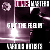 Dance Masters: Got The Feelin' by Studio Group
