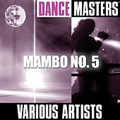 Dance Masters: Mambo No. 5 by Various Artists