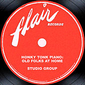 Honky Tonk Piano: Old Folks At Home by Studio Group