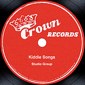 Kiddie Songs by Studio Group