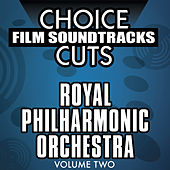 Choice Film Soundtrack Cuts, Vol. 2 by Royal Philharmonic Orchestra