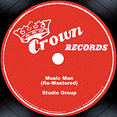 Music Man (Re-Mastered) by Studio Group