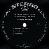 70's Pop, Almost Disco, & Something Like Soul by Studio Group
