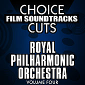 Choice Film Soundtrack Cuts, Vol. 4 by Royal Philharmonic Orchestra