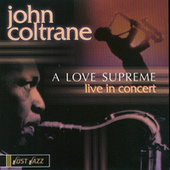 A Love Supreme: Live In Concert by John Coltrane