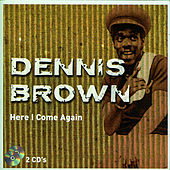 Here I Come Again - CD 1 by Dennis Brown