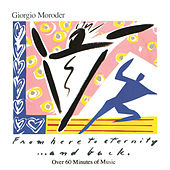 From Here To Eternity... And Back by Giorgio Moroder