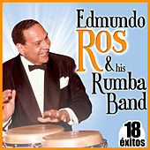 18 Éxitos. Edmundo Ros & His Rumba Band by Edmundo Ros