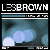 The Master Takes by Les Brown