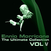 The Ultimate Collection, Vol. 5 by Ennio Morricone