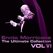 The Ultimate Collection, Vol. 6 by Ennio Morricone