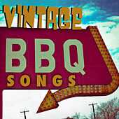 Vintage BBQ Songs by Various Artists