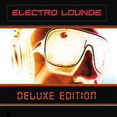 Electro Lounge (Deluxe Edition) by Various Artists