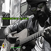 Money Cry - Single by Tarrus Riley