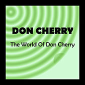 The World of Don Cherry by Don Cherry