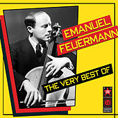 The Very Best Of by Emanuel Feuermann