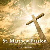 Bach: St. Matthew Passion by Christa Ludwig